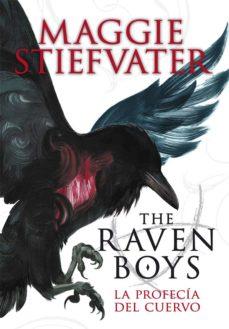Leer THE RAVEN BOYS: LA PROFECÍA DEL CUERVO online gratis pdf 1