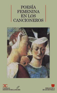 Leer POESIA FEMENINA EN LOS CANCIONEROS online gratis pdf 1