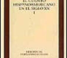 ver CUENTOS DE HISPANOAMERICA EN EL SIGLO XX (T.1) online pdf gratis