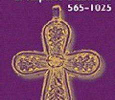 ver EL IMPERIO BIZANTINO 565-1025 online pdf gratis