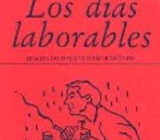 ver LOS DIAS LABORABLES online pdf gratis