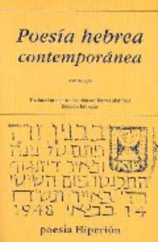 Leer POESIA HEBREA CONTEMPORANEA: ANTOLOGIA online gratis pdf 1