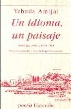 Leer UN IDIOMA, UN PAISAJE: ANTOLOGIA POETICA, 1948-1989 online gratis pdf 1