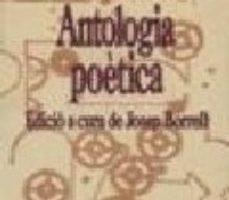 ver ANTOLOGIA POETICA online pdf gratis