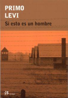 Leer SI ESTO ES UN HOMBRE online gratis pdf 1