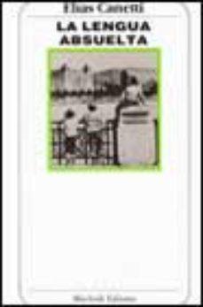 Leer LA LENGUA ABSUELTA: AUTORRETRATO DE INFANCIA online gratis pdf 1