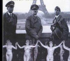 ver Y SIGUIO LA FIESTA: LA VIDA CULTURAL EN EL PARIS OCUPADO POR LOS NAZIS online pdf gratis