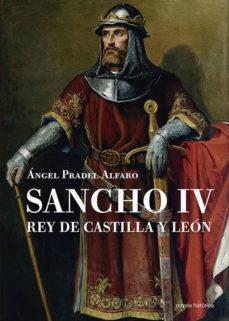 """Leer SANCHO IV, REY DE CASTILLA Y LEÃ""""N online gratis pdf 1"""