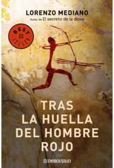 Leer TRAS LA HUELLA DEL HOMBRE ROJO online gratis pdf 1
