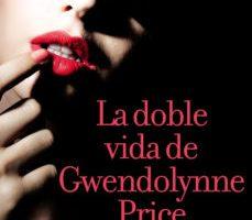 ver LA DOBLE VIDA DE GWENDOLYNNE PRICE online pdf gratis