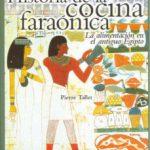 ver HISTORIA DE LA COCINA FARAONICA: ALIMENTACION EN EL ANTIGUO EGIPT O online pdf gratis