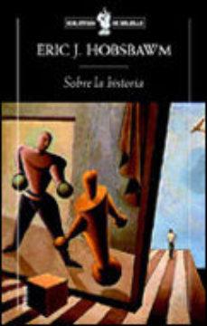 Leer SOBRE LA HISTORIA online gratis pdf 1