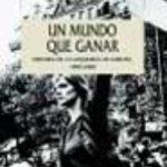 ver UN MUNDO QUE GANAR: HISTORIA DE LA IZQUIERDA EN EUROPA 1850-2000 online pdf gratis