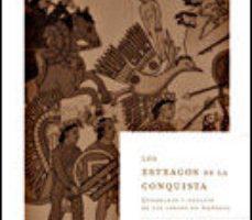 ver LOS ESTRAGOS DE LA CONQUISTA: QUEBRANTO Y DECLIVE DE LOS INDIOS D E AMERICA online pdf gratis