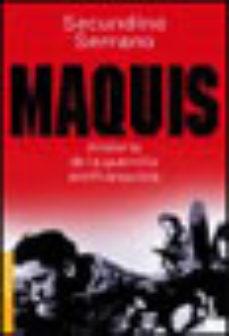 Leer MAQUIS: HISTORIA DE LA GUERRILLA ANTIFRANQUISTA online gratis pdf 1