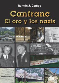 Leer CANFRANC. EL ORO Y LOS NAZIS online gratis pdf 1