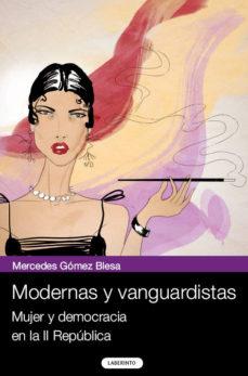ver MODERNAS Y VANGUARDISTAS online pdf gratis