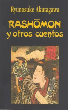 Leer RASHOMON Y OTROS CUENTOS (4ª ED.) online gratis pdf 1