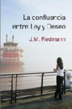 Leer LA CONFLUENCIA ENTRE LEY Y DESEO online gratis pdf 1
