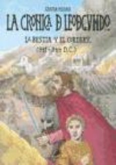 Leer LA BESTIA Y EL CORDERU (841-844 D.C.): LA CRONICA DE LEODEGUNDO, Nº 20 online gratis pdf 1