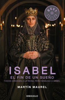 Leer ISABEL, EL FIN DE UN SUEÑO online gratis pdf 1