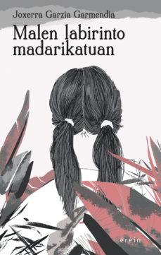 Leer MALEN LABIRINTO MADARIKATUAN online gratis pdf 1