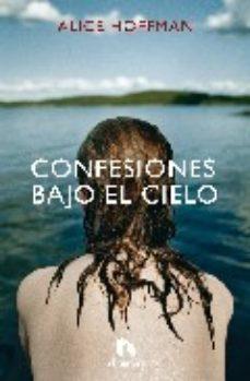 Leer CONFESIONES BAJO EL CIELO online gratis pdf 1