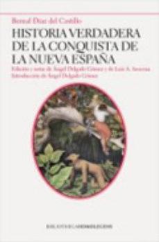 Leer HISTORIA VERDADERA DE LA CONQUISTA DE LA NUEVA ESPAÃ'A online gratis pdf 1