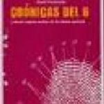 ver CRONICAS DEL 6 Y OTROS TRAPOS SUCIOS DE LA CLOACA POLICIAL online pdf gratis