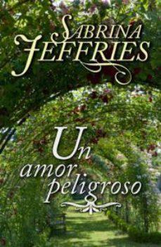 Leer UN AMOR PELIGROSO online gratis pdf 1