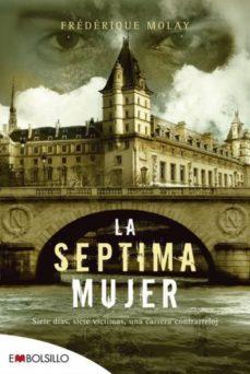 Leer LA SEPTIMA MUJER online gratis pdf 1
