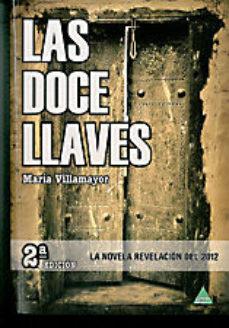 Leer LAS DOCE LLAVES (2ª ED.) online gratis pdf 1