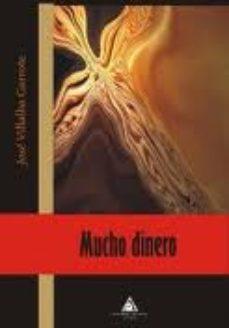 Leer MUCHO DINERO online gratis pdf 1