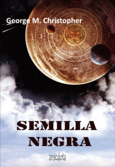 Leer SEMILLA NEGRA online gratis pdf 1