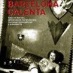 ver LA BARCELONA CALENTA online pdf gratis