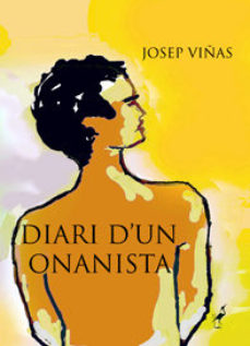 Leer DIARI D UN ONANISTA online gratis pdf 1
