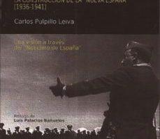 ver ORIGENES DEL FRANQUISMO: LA CONSTRUCCION DE LA NUEVA ESPAÑA (1936 -1941) online pdf gratis