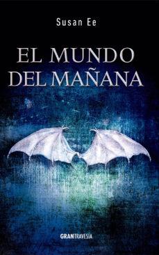 Leer EL MUNDO DEL MAÑANA online gratis pdf 1