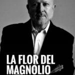 ver LA FLOR DEL MAGNOLIO online pdf gratis