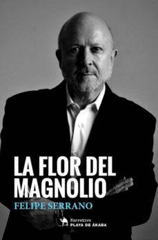 Leer LA FLOR DEL MAGNOLIO online gratis pdf 1