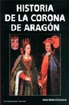 Leer HISTORIA DE LA CORONA DE ARAGON online gratis pdf 1
