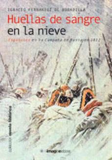 Leer HUELLAS DE SANGRE EN LA NIEVE online gratis pdf 1
