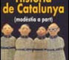 ver HISTORIA DE CATALUNYA (MODESTIA A PART) online pdf gratis