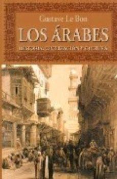 Leer LOS ARABES : HISTORIA, CIVILIZACION Y CULTURA online gratis pdf 1