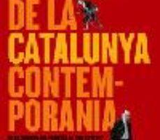 ver HISTORIA DE LA CATALUNYA CONTEMPORANIA: DE LA GUERRA DEL FRANCES AL NOU ESTATUT online pdf gratis