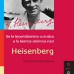 ver HEISENBERG: DE LA INCERTIDUMBRE CUANTICA A LA BOMBA ATOMICA NAZI online pdf gratis
