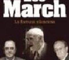 ver LOS MARCH: LA FORTUNA SILENCIOSA online pdf gratis