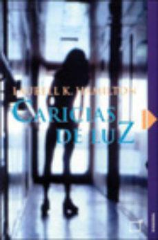 Leer CARICIAS DE LUZ online gratis pdf 1