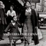 ver LA GUERRA CIVIL ESPAÃ'OLA: IMAGENES PARA LA HISTORIA online pdf gratis