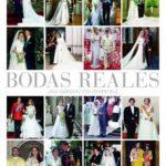 ver BODAS REALES: HISTORIA Y GLAMOUR EN LAS CASAS REALES EUROPEAS online pdf gratis